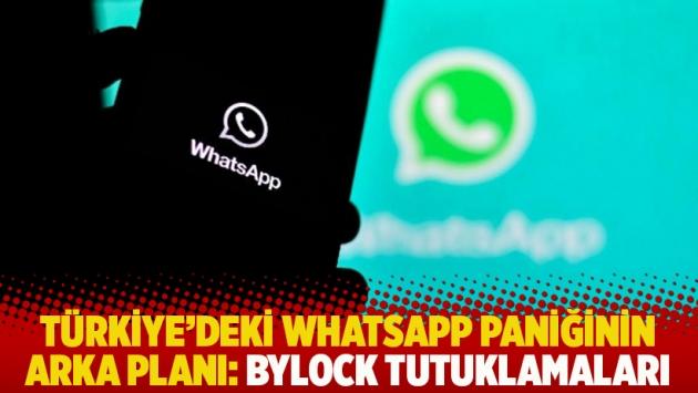 Türkiye'deki Whatsapp paniğinin arka planı: Bylock tutuklamaları
