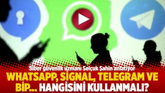 WhatsApp, Signal, Telegram ve Bip... Hangisini kullanmalı? Siber güvenlik uzmanı anlatıyor