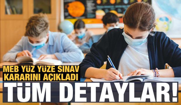 Son dakika haberi: MEB'den okullarda yüz yüze sınav için açıklama